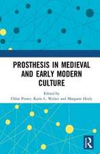 PROSTHESIS IN MEDIEVAL AND EARLY MO