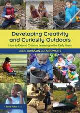 Developing Creativity and Curiosity Outdoors in the Early Years