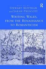 WRITING WALES FROM THE RENAISSANCE