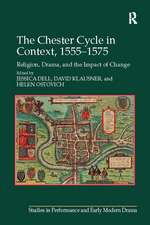 THE CHESTER CYCLE IN CONTEXT 1555