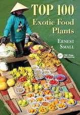 TOP 100 EXOTIC FOOD PLANTS