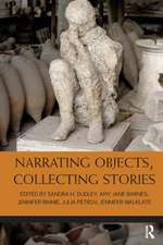Narrating Objects, Collecting Stories