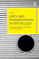 Unity and Fragmentation in Psychology