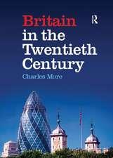 Britain in the Twentieth Century