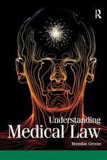 UNDERSTANDING MEDICAL LAW