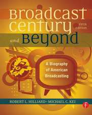 HILLIARD: THE BROADCAST CENTURY AND BEYOND