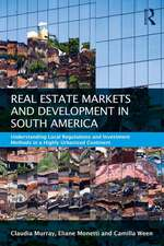 Murray, C: Real Estate and Urban Development in South Americ