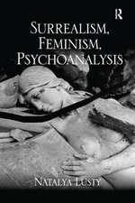 Surrealism, Feminism, Psychoanalysis