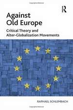 Against Old Europe