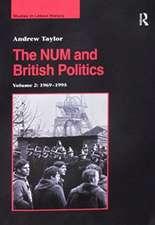 The NUM and British Politics