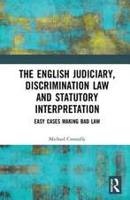 The Judiciary, Discrimination Law and Statutory Interpretation