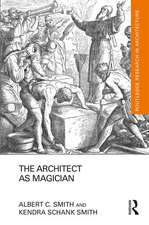 Architect as Magician