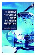 The Science and Politics of Work Disability Prevention