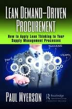 Lean Demand-Driven Procurement