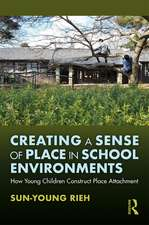 Creating Sense of Place in School Environments