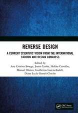 Reverse Design: A Current Scientific Vision From the International Fashion and Design Congress