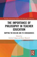 The Importance of Philosophy in Teacher Education