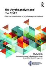 The Psychoanalyst and the Child