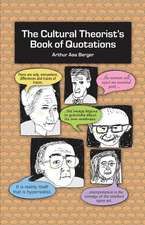 Cultural Theorist's Book of Quotations