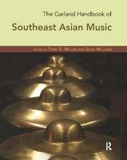 Garland Handbook of Southeast Asian Music