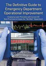 Definitive Guide to Emergency Department Operational Improvement