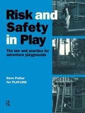 RISK SAFETY IN PLAY