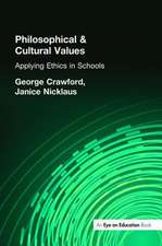 Philosophical and Cultural Values