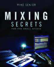 Mixing Secrets forthe Small Studio