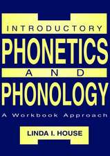 Introductory Phonetics and Phonology