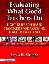 Evaluating What Good Teachers Do