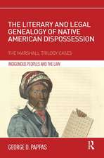 Literary and Legal Genealogy of Native American Dispossession