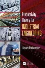 Usubamatov, R: Productivity Theory for Industrial Engineerin