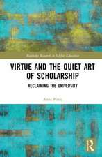 VIRTUE AND THE QUIET ART OF SCHOLAR