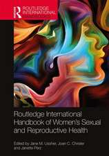 Routledge International Handbook of Women's Sexual and Reproductive Health