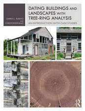 Dating Buildings and Landscapes with Tree-Ring Analysis