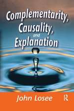COMPLEMENTARITY CAUSALITY AND EXPL