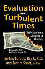 EVALUATION AND TURBULENT TIMES