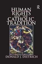 HUMAN RIGHTS AND THE CATHOLIC TRADI