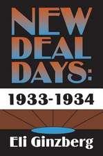 NEW DEAL DAYS 1933 1934