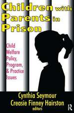 Children with Parents in Prison
