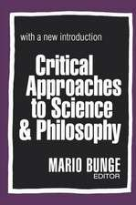CRITICAL APPROACHES TO SCIENCE AND