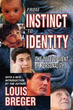 From Instinct to Identity