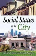 Social Status in the City