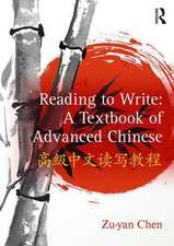Reading to Write: A Textbook of Advanced Chinese