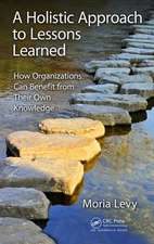 A Holistic Approach to Lessons Learned