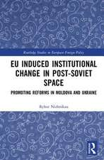 EU INDUCED INSTITUTIONAL CHANGE IN