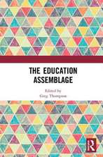 The Education Assemblage