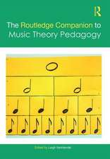 Routledge Companion to Music Theory Pedagogy