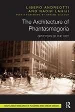 The Architecture of Phantasmagoria