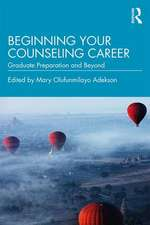 Beginning Your Counseling Career